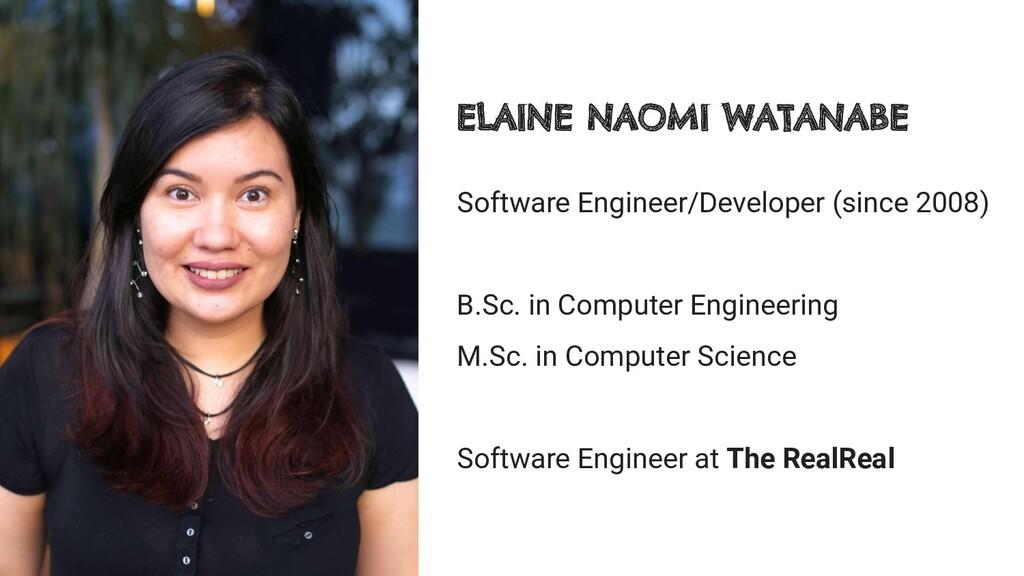 Software Engineer/Developer (since 2008) B.Sc. ...