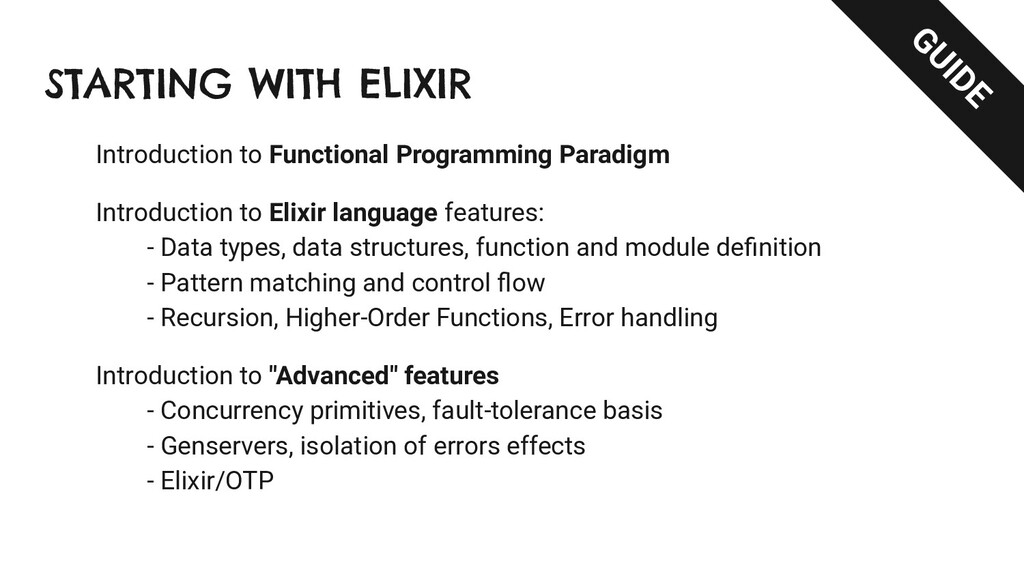 STARTING WITH ELIXIR Introduction to Functional...