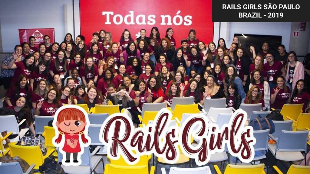 RAILS GIRLS SÃO PAULO BRAZIL - 2019