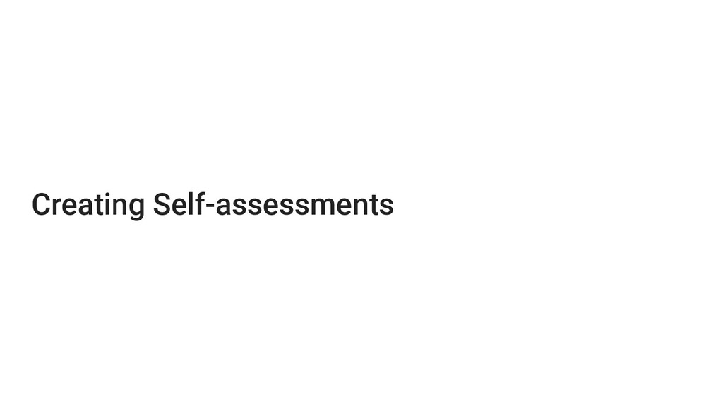 Creating Self-assessments