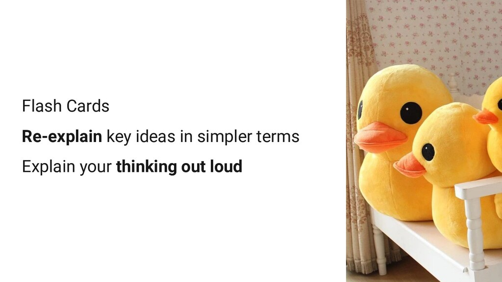 Flash Cards Re-explain key ideas in simpler ter...