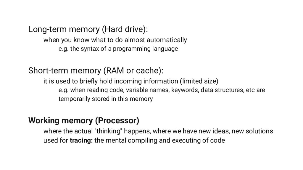 Long-term memory (Hard drive): when you know wh...