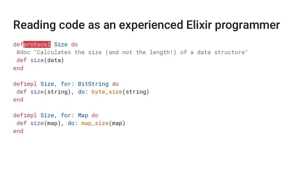Reading code as an experienced Elixir programme...