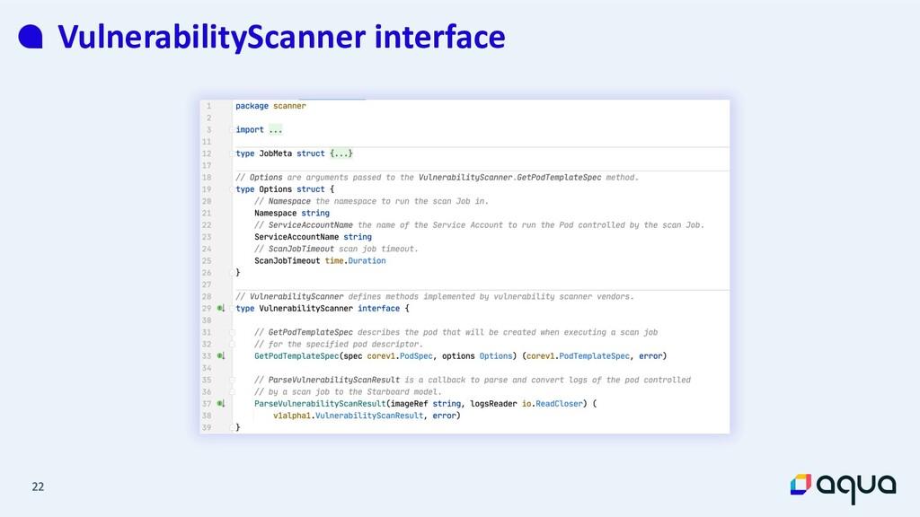 22 22 VulnerabilityScanner interface