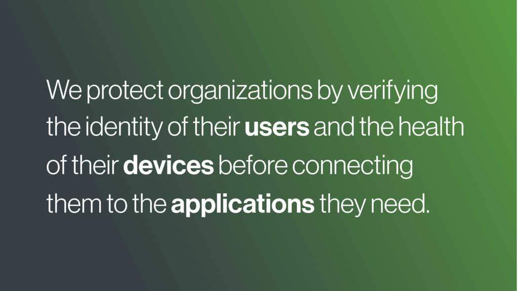 We protect organizations by verifying the ident...