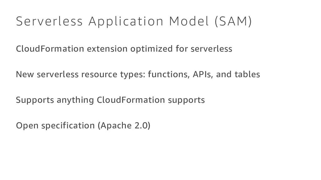 Serverless Application Model (SAM) CloudFormati...