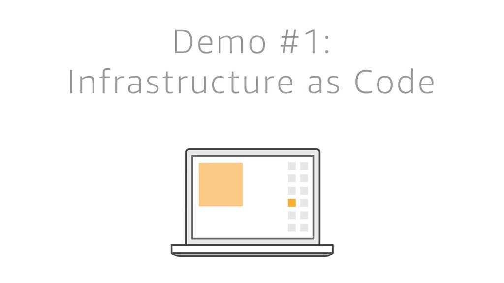 Demo #1: Infrastructure as Code
