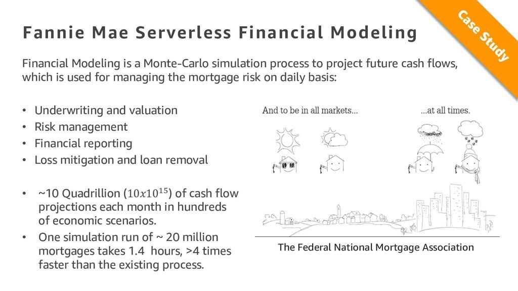 Fannie Mae Serverless Financial Modeling Financ...