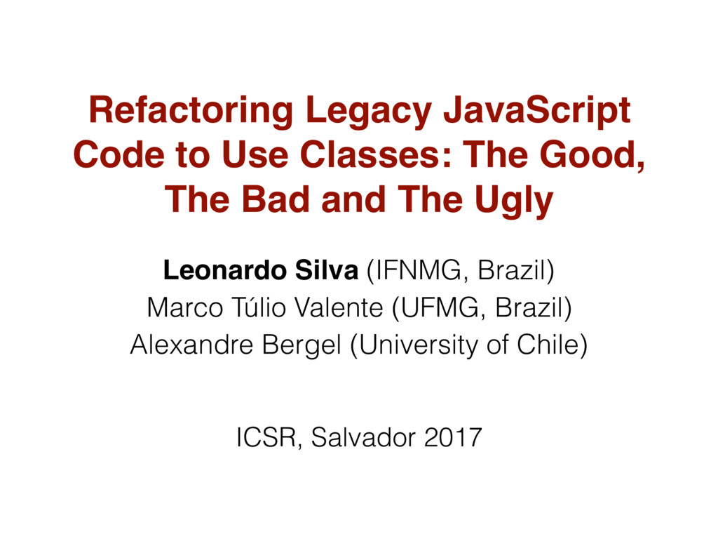 Refactoring Legacy JavaScript Code to Use Class...
