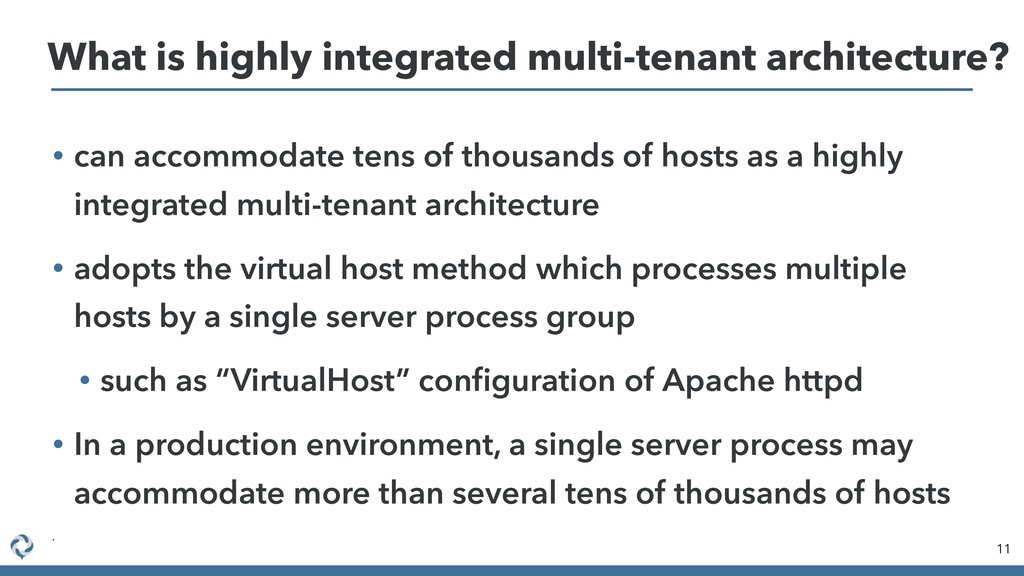 • can accommodate tens of thousands of hosts as...