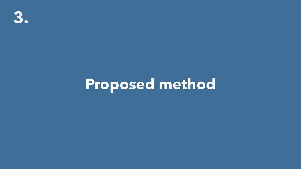 3. Proposed method
