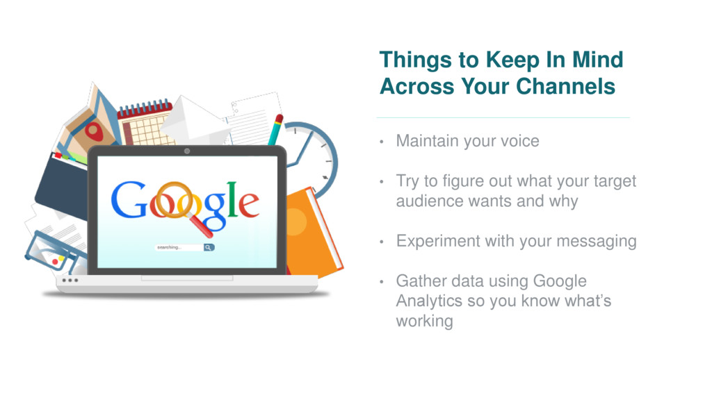 Things to Keep In Mind Across Your Channels • M...