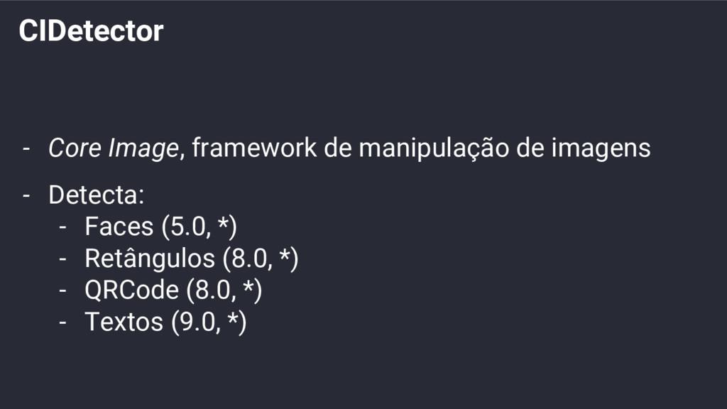 CIDetector - Core Image, framework de manipulaç...