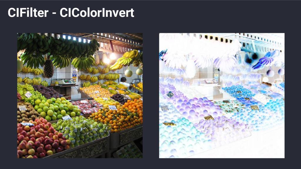 CIFilter - CIColorInvert