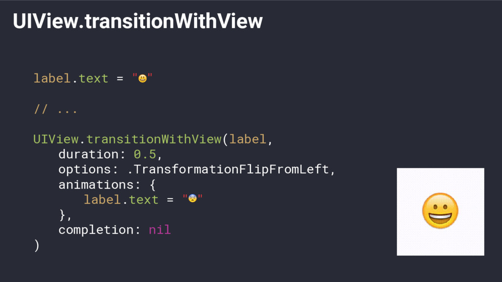 "UIView.transitionWithView label.text = "" "" // ...."