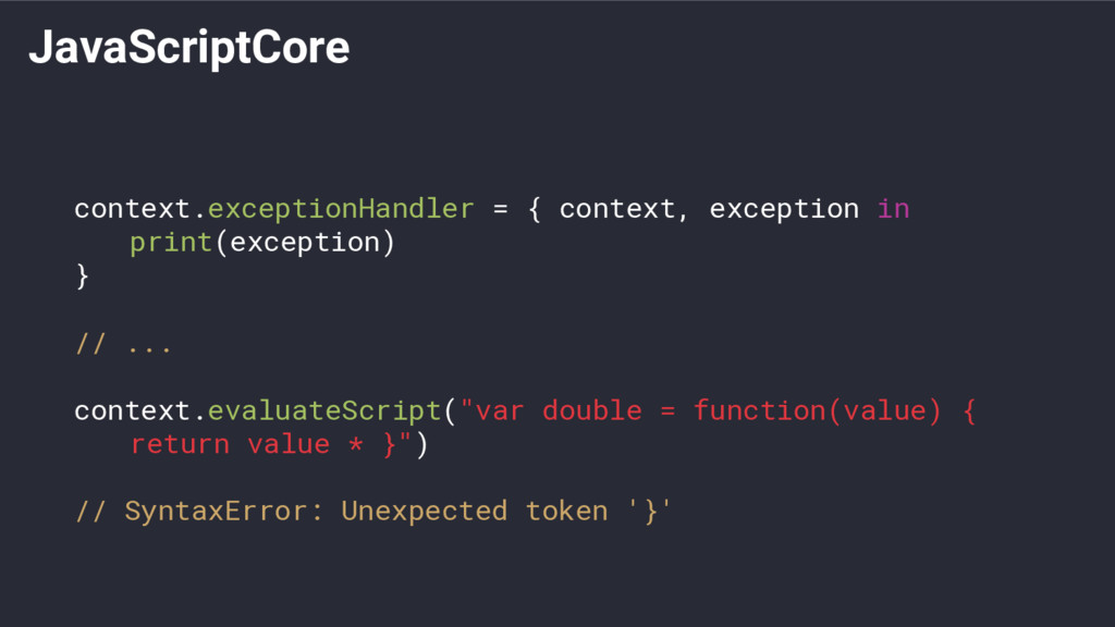 JavaScriptCore context.exceptionHandler = { con...