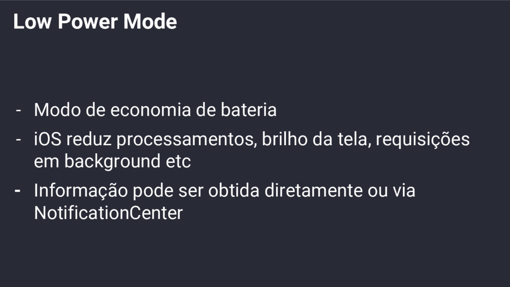 Low Power Mode - Modo de economia de bateria - ...