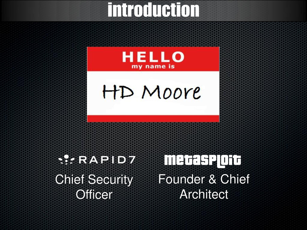 introduction Chief Security Officer Founder & C...