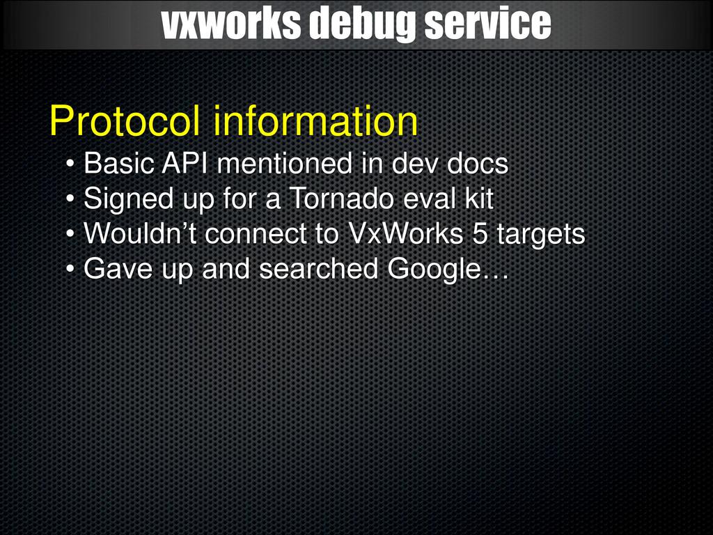 vxworks debug service Protocol information • Ba...