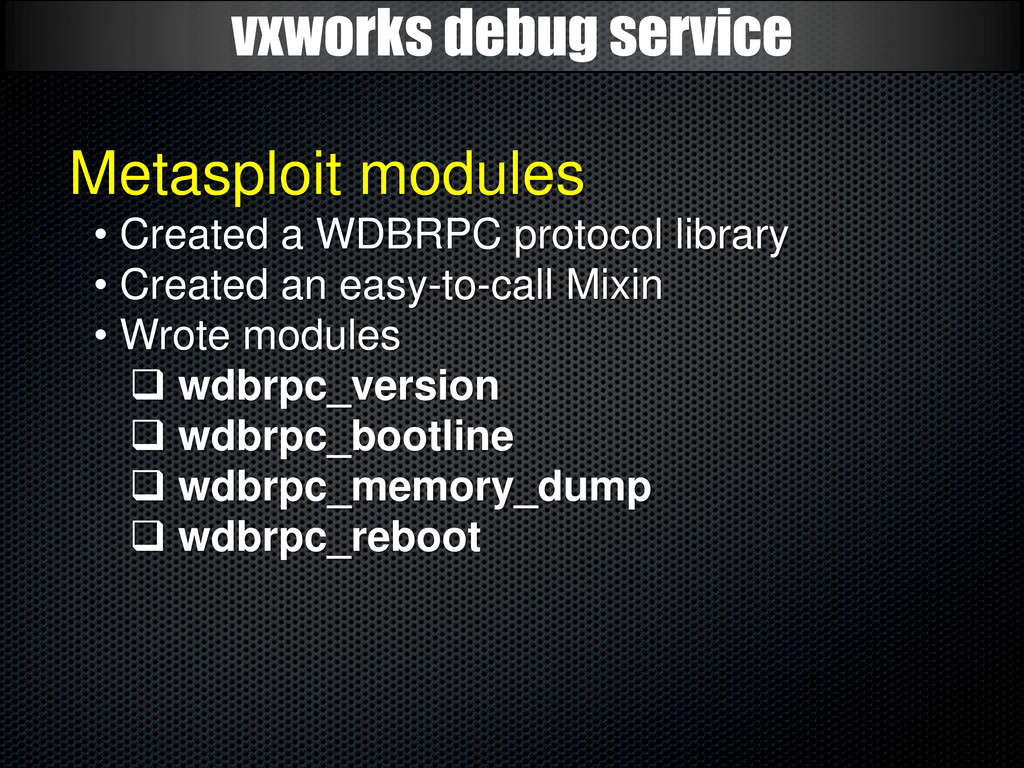 vxworks debug service Metasploit modules • Crea...