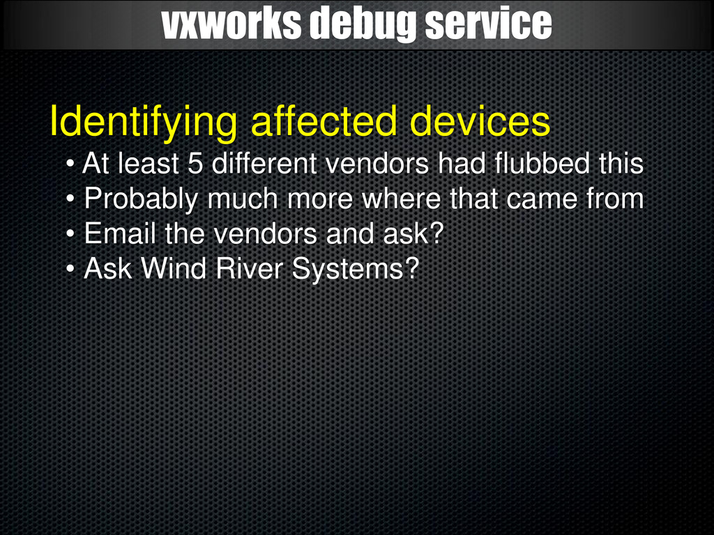 vxworks debug service Identifying affected devi...