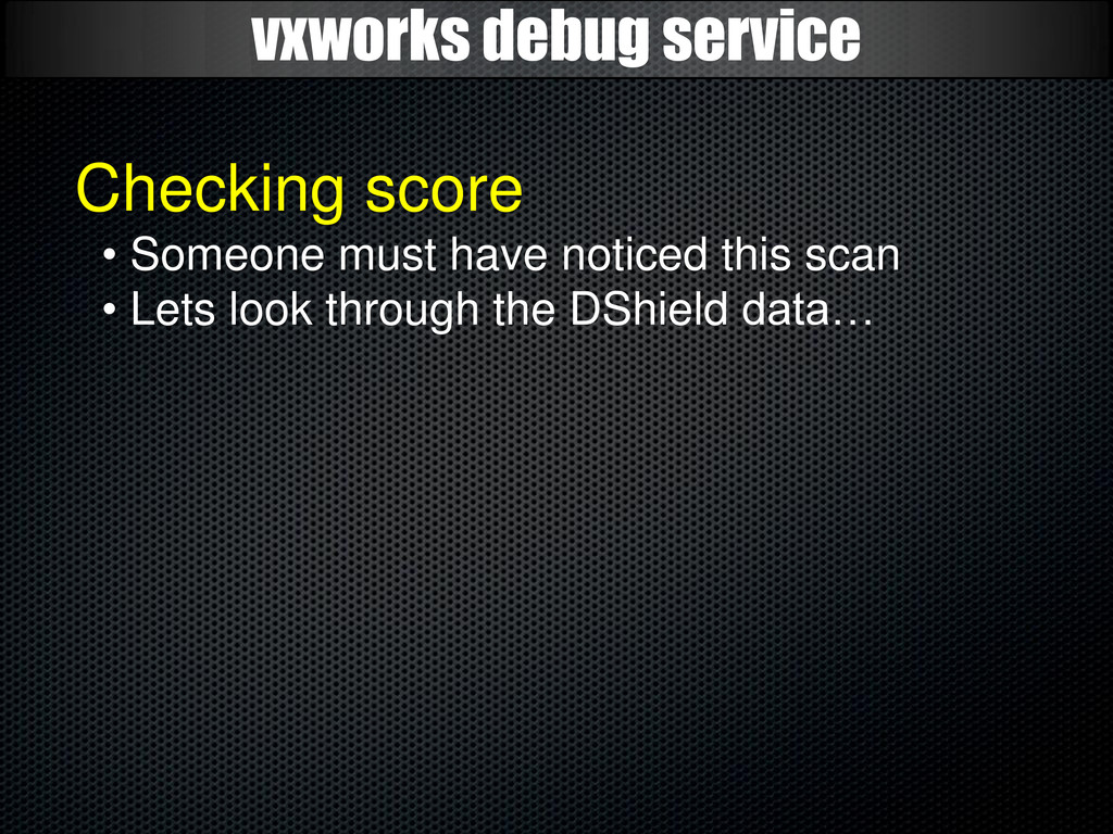 vxworks debug service Checking score • Someone ...