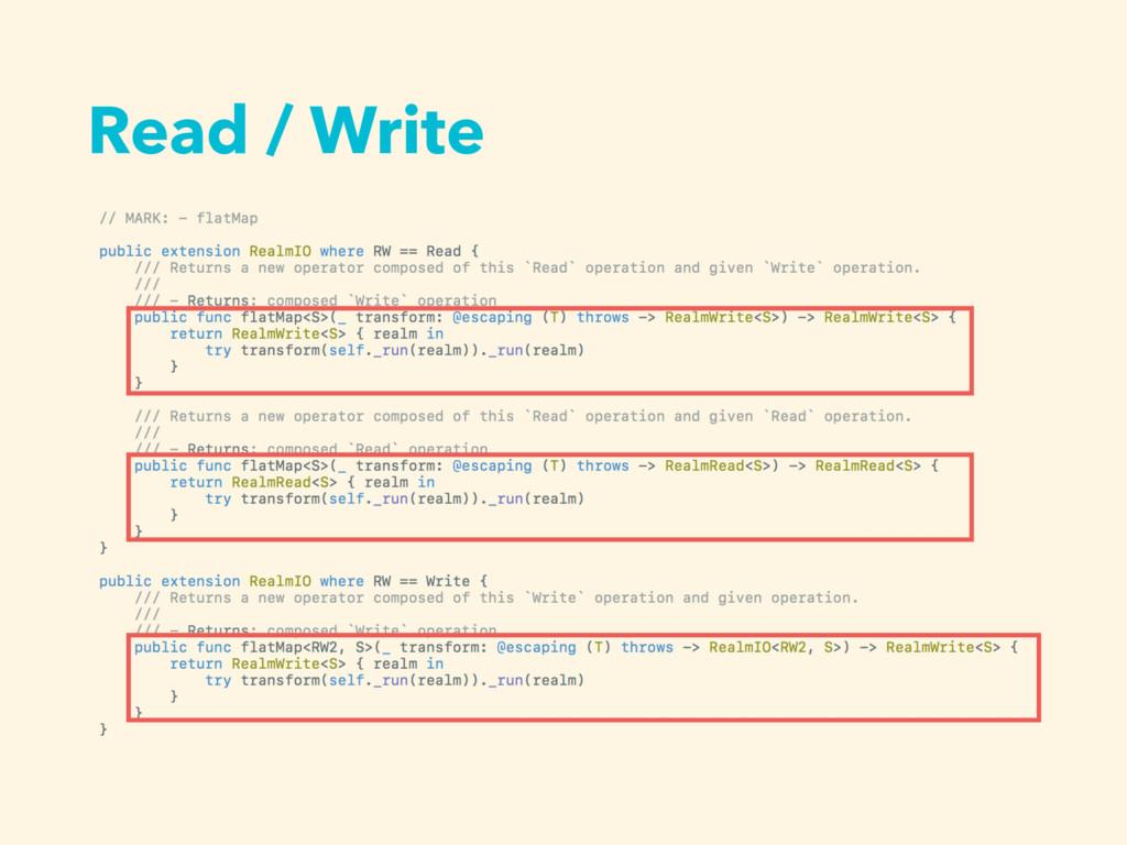 Read / Write