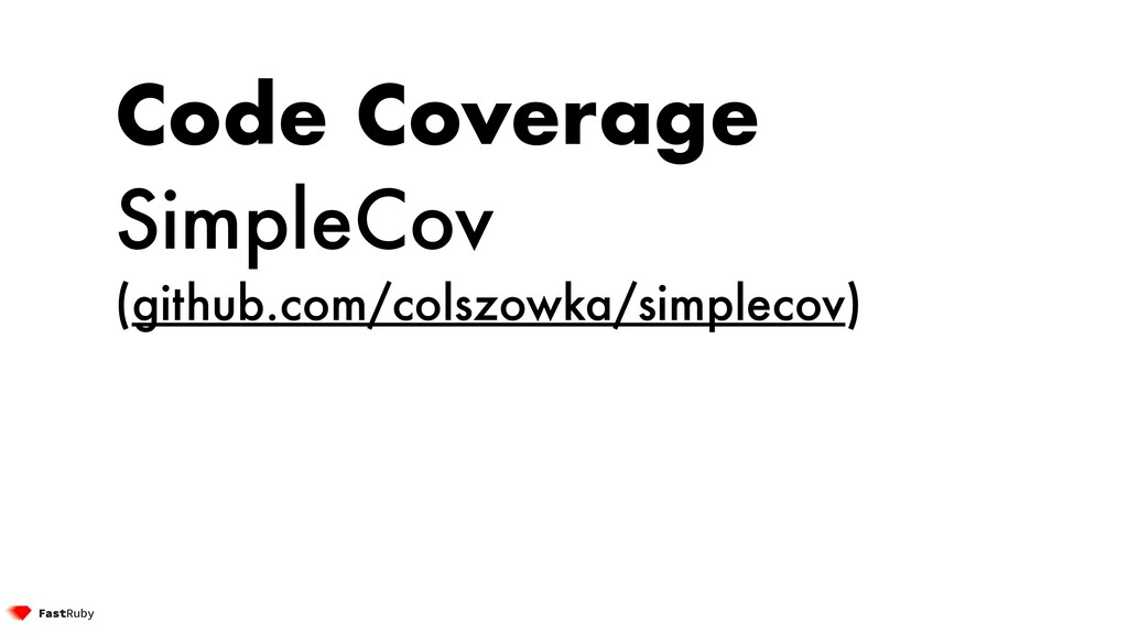 Code Coverage SimpleCov (github.com/colszowka/s...