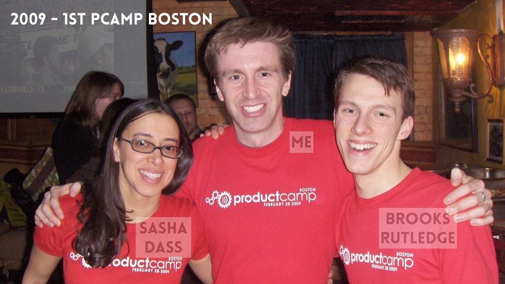 2009 - 1st PCamp Boston sasha dass brooks rutle...