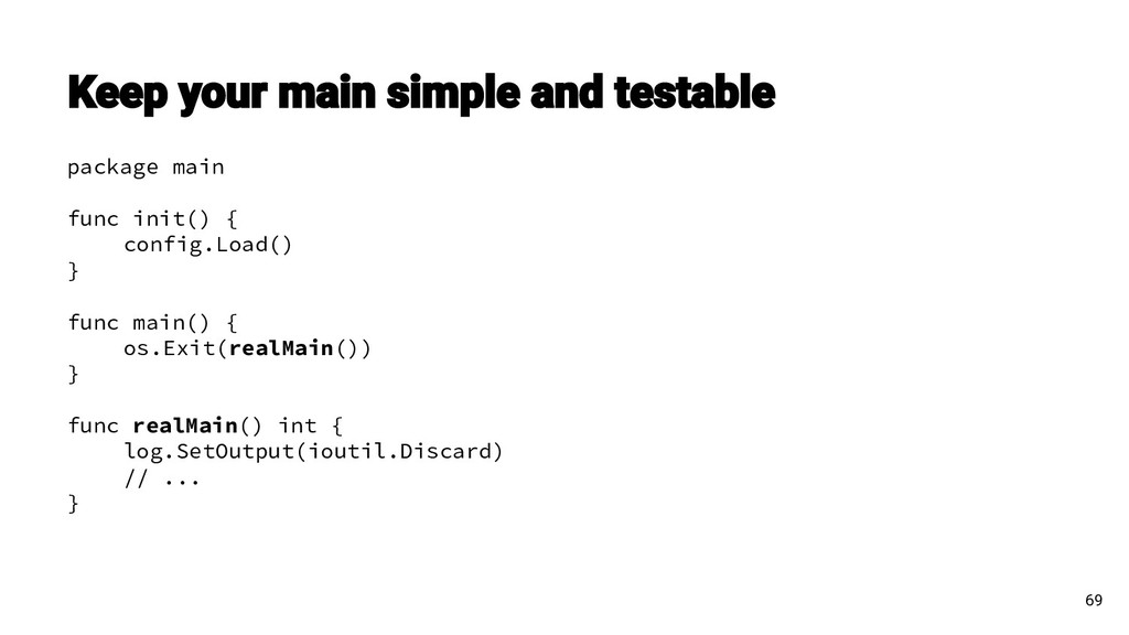 69 package main func init() { config.Load() } f...
