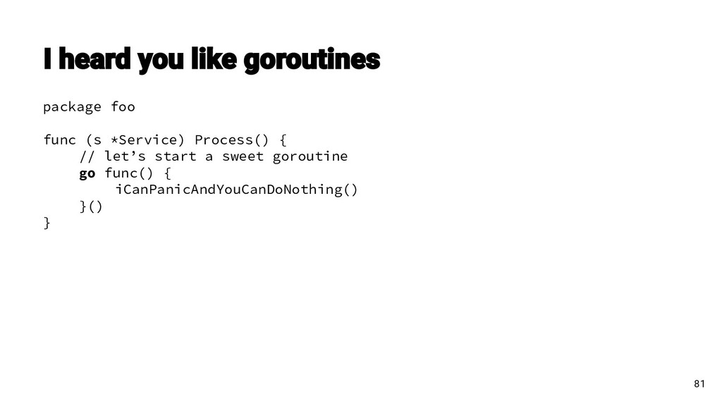 package foo func (s *Service) Process() { // le...