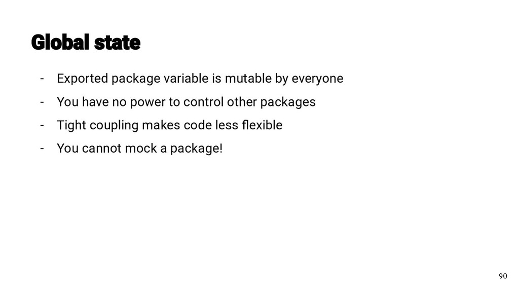 - Exported package variable is mutable by every...