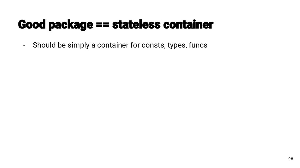 - Should be simply a container for consts, type...