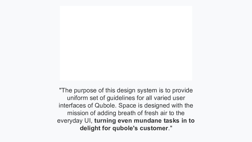 """The purpose of this design system is to provid..."