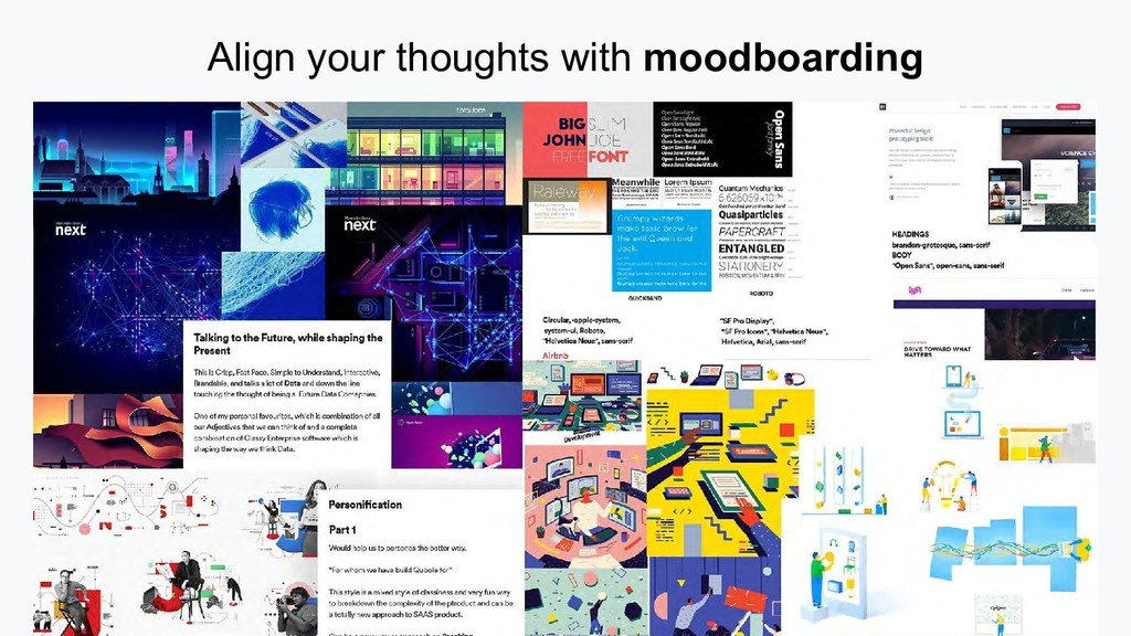 Align your thoughts with moodboarding