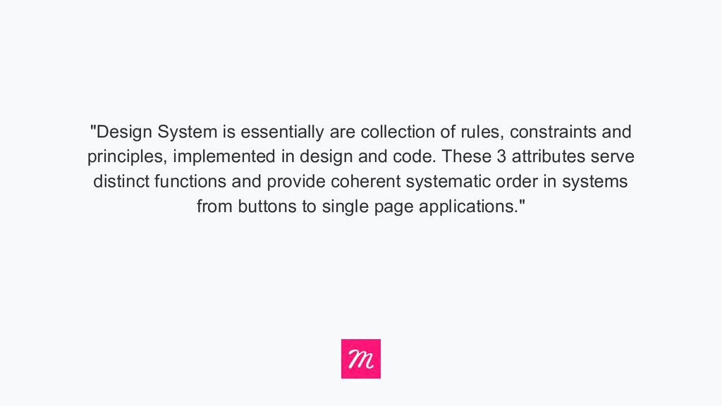 """Design System is essentially are collection of..."