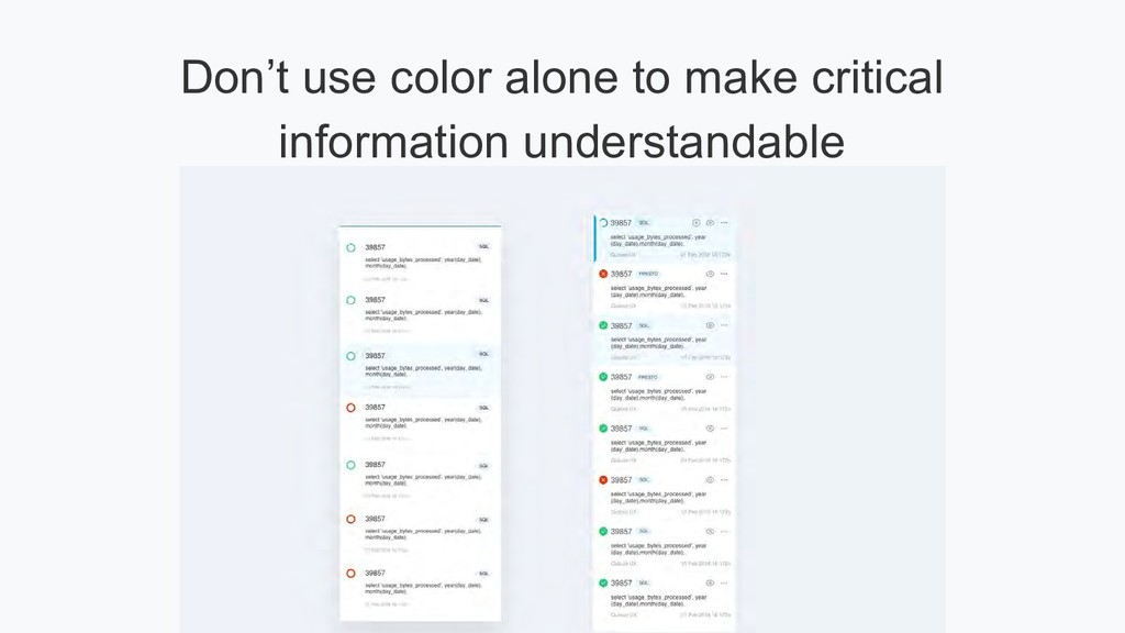 Don't use color alone to make critical informat...
