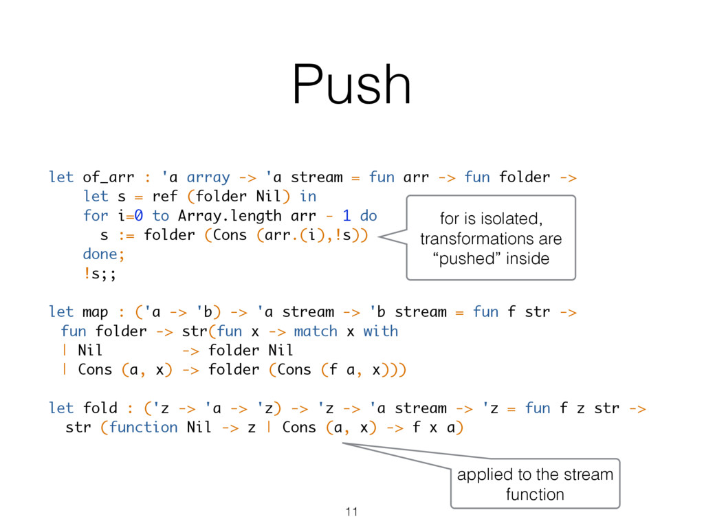 Push let of_arr : 'a array -> 'a stream = fun a...