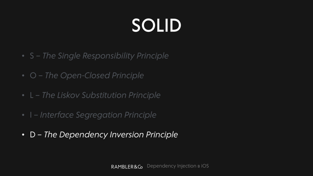Dependency Injection в iOS SOLID • S – The Sing...