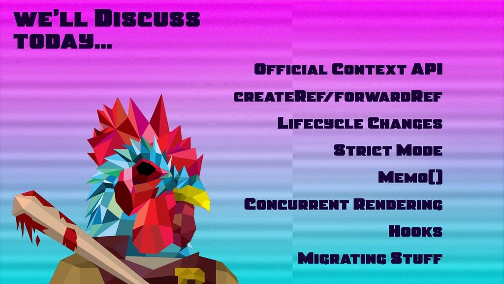 Official Context API createRef/forwardRef Lifec...