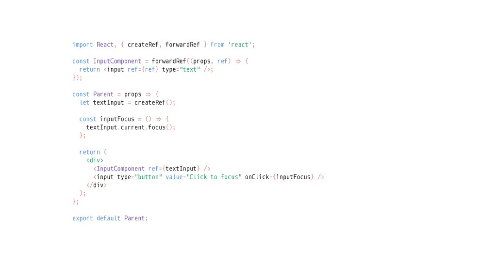 import React, { createRef, forwardRef } from 'r...
