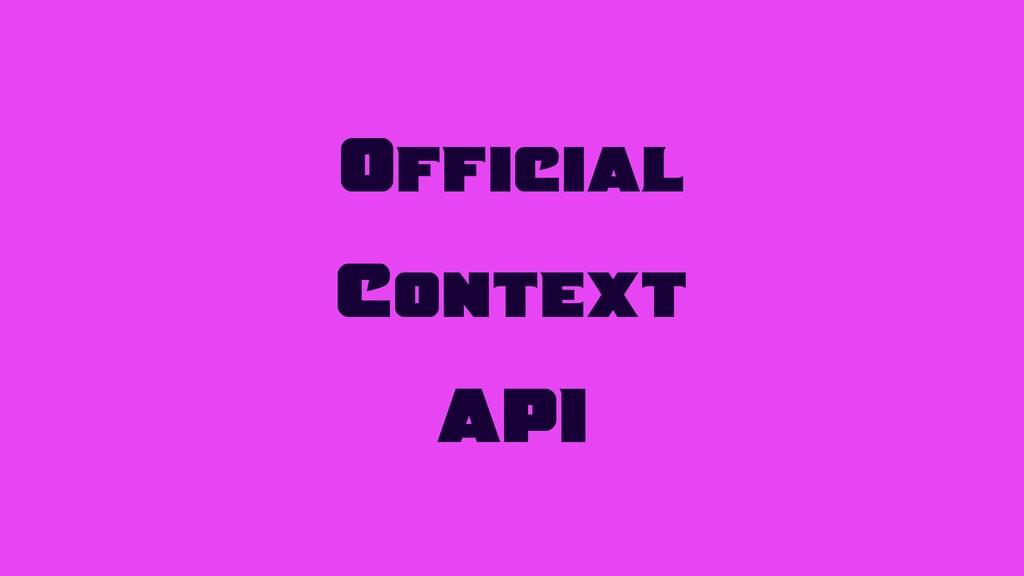 Official Context API