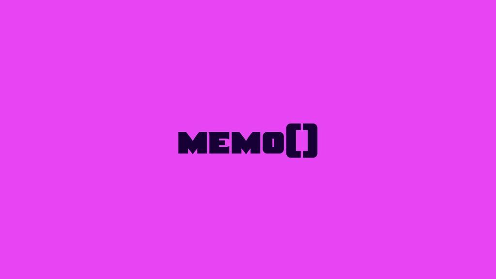 memo()