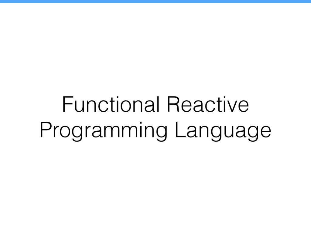 Functional Reactive Programming Language
