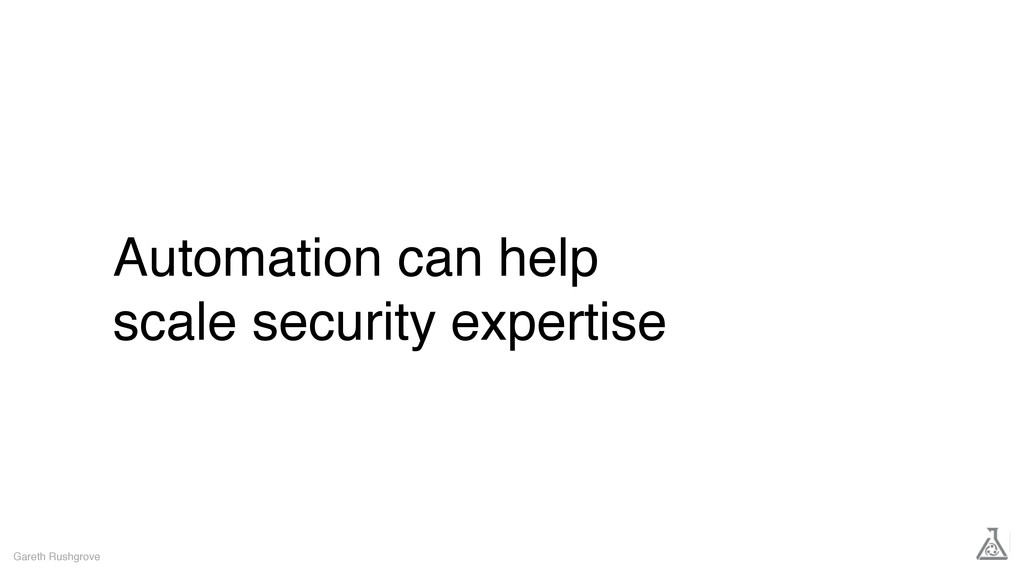 Automation can help scale security expertise Ga...