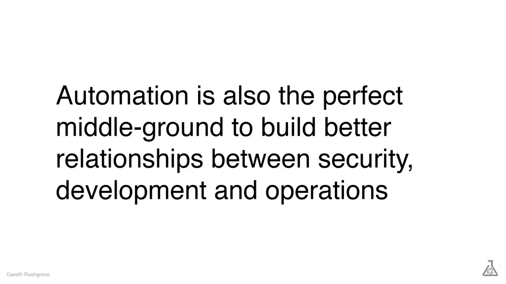 Automation is also the perfect middle-ground to...