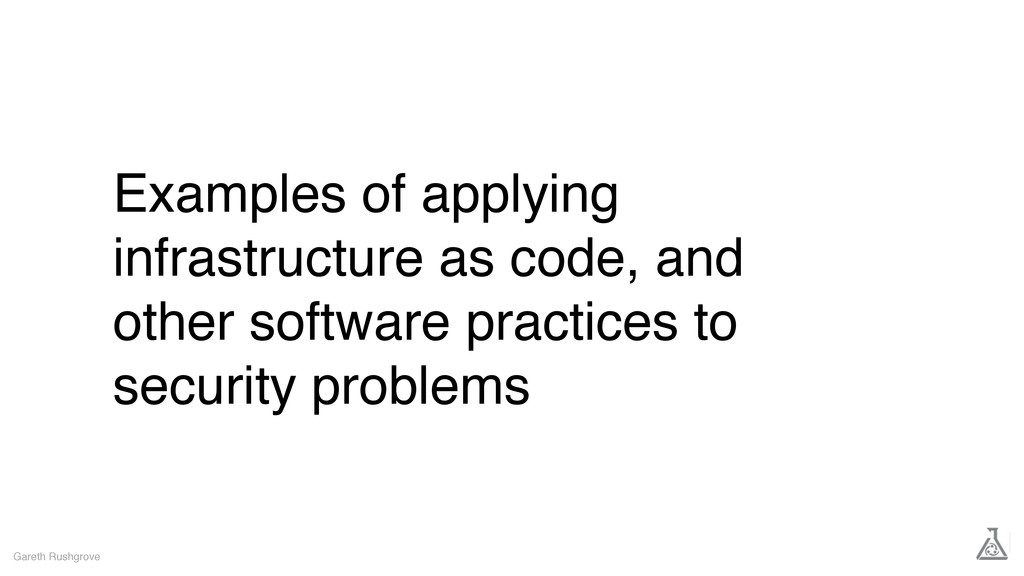Examples of applying infrastructure as code, an...