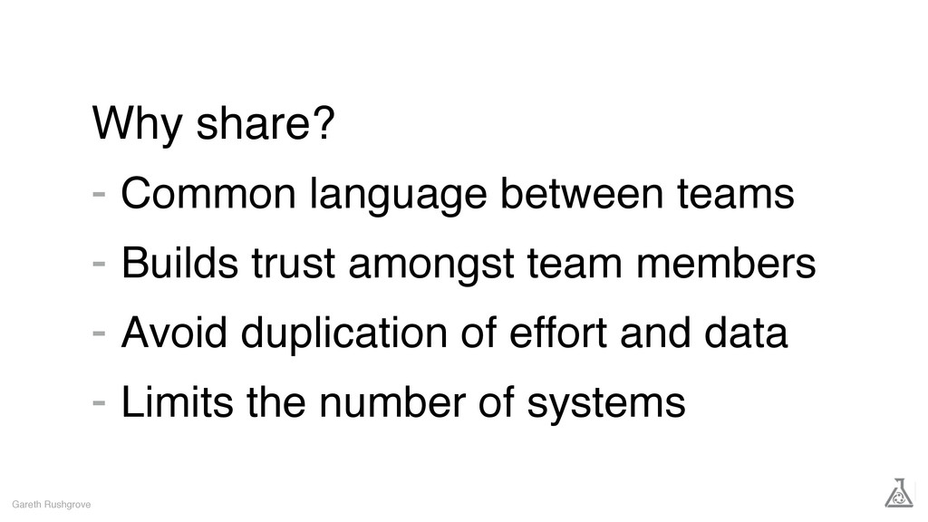 Why share? - Common language between teams - Bu...
