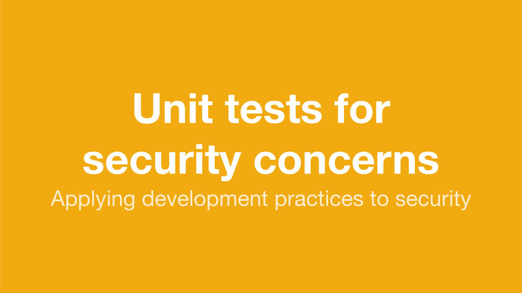 Unit tests for security concerns Applying devel...