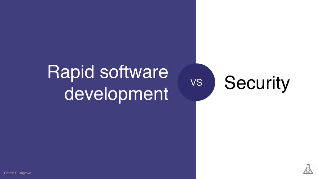 VS Rapid software development Gareth Rushgrove ...
